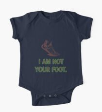 I am not your foot. Kids Clothes