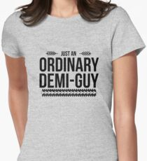 Just an Ordinary Demi Guy Women's Fitted T-Shirt