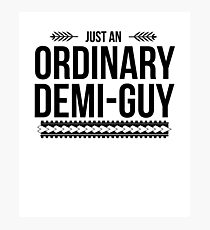 Just an Ordinary Demi Guy Photographic Print