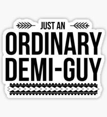 Just an Ordinary Demi Guy Sticker