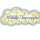 Be Wildly Succesful by Alana Turnbull