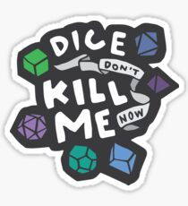Dice Don't Kill Me Now - Ocean Sticker
