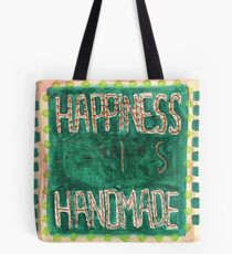 Happiness is Handmade Tote Bag