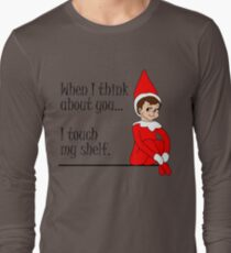 When I Think About You I Touch My Shelf Funny Christmas Elf T-Shirt