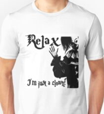 """""""Relax I'm Just a Clown""""   Unisex T-Shirt"""