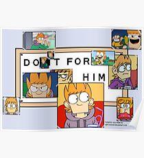 Do It For Him Eddsworld Matt Poster