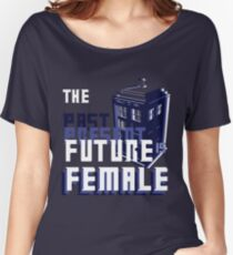 The Past-Present-Future Is Female (TARDIS) Women's Relaxed Fit T-Shirt