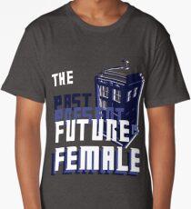 The Past-Present-Future Is Female (TARDIS) Long T-Shirt