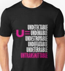 U=U Undetectable = Untransmittable Unisex T-Shirt