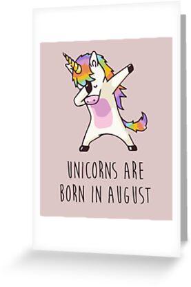 Unicorns are born in august dabbing unicorn greeting cards by unicorns are born in august dabbing unicorn by arianitm m4hsunfo