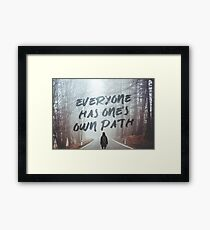 Motivation Everyone has one's own path Framed Print