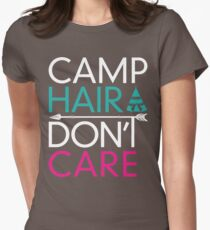 Camp Hair Don't Care T-shirt Womens Fitted T-Shirt