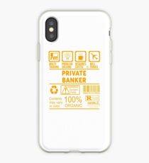 PRIVATE BANKER - NICE DESIGN 2017 iPhone Case