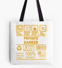 PRIVATE BANKER - NICE DESIGN 2017 Tote Bag