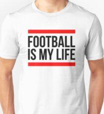 FOOTBALL IS MY LIFE Unisex T-Shirt
