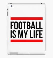FOOTBALL IS MY LIFE iPad Case/Skin