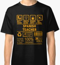SPANISH TEACHER - NICE DESIGN 2017 Classic T-Shirt