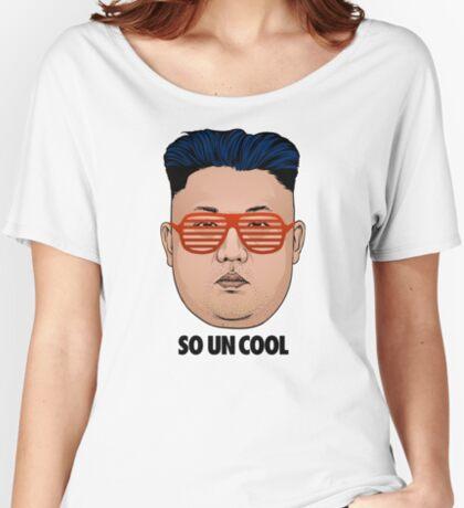 So Kim Jong Un Cool Women's Relaxed Fit T-Shirt