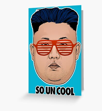 So Kim Jong Un Cool Greeting Card