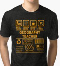 GEOGRAPHY TEACHER - NICE DESIGN 2017 Tri-blend T-Shirt