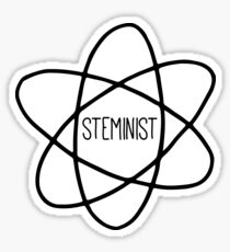 Steminist Feminist Science Quote Sticker