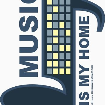 Music Is My Home by hannu