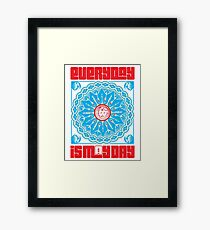 Everyday is May Day Framed Print