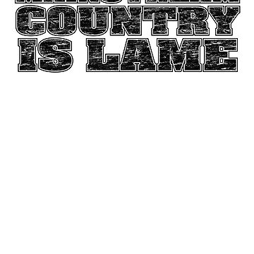 Mainstream Country is Lame by Trailerparkman