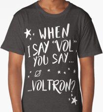 When I say...  Long T-Shirt