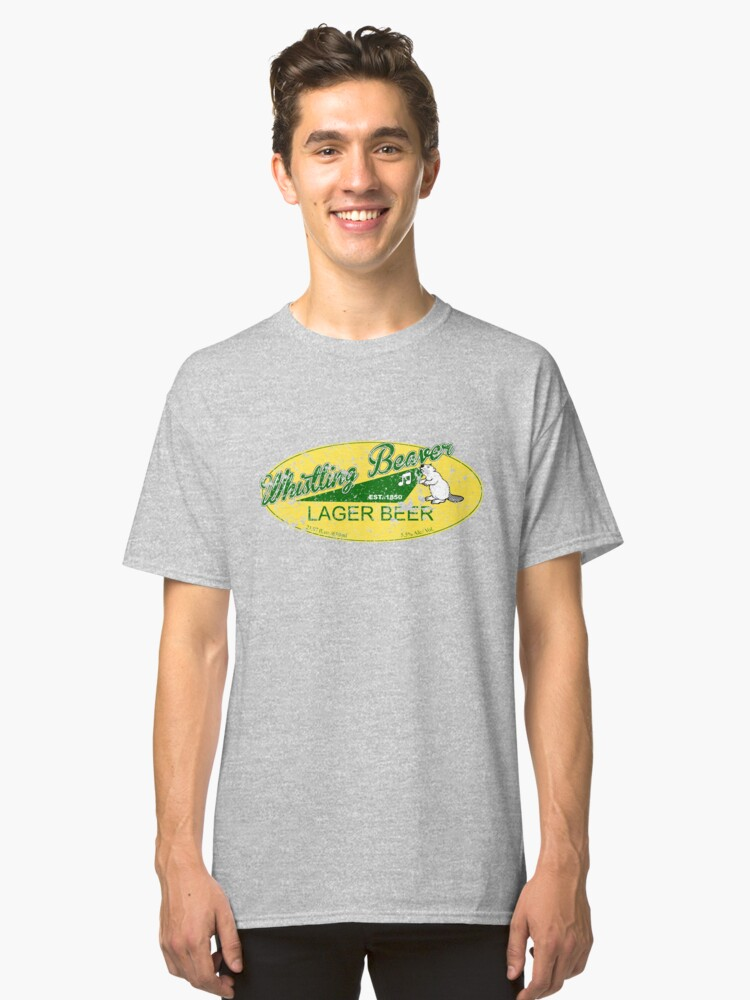 Whistling Beaver Lager Beer (faded) Classic T-Shirt Front