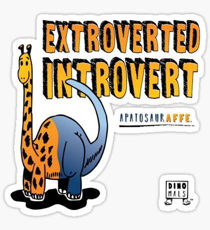 Extroverted Introvert Sticker