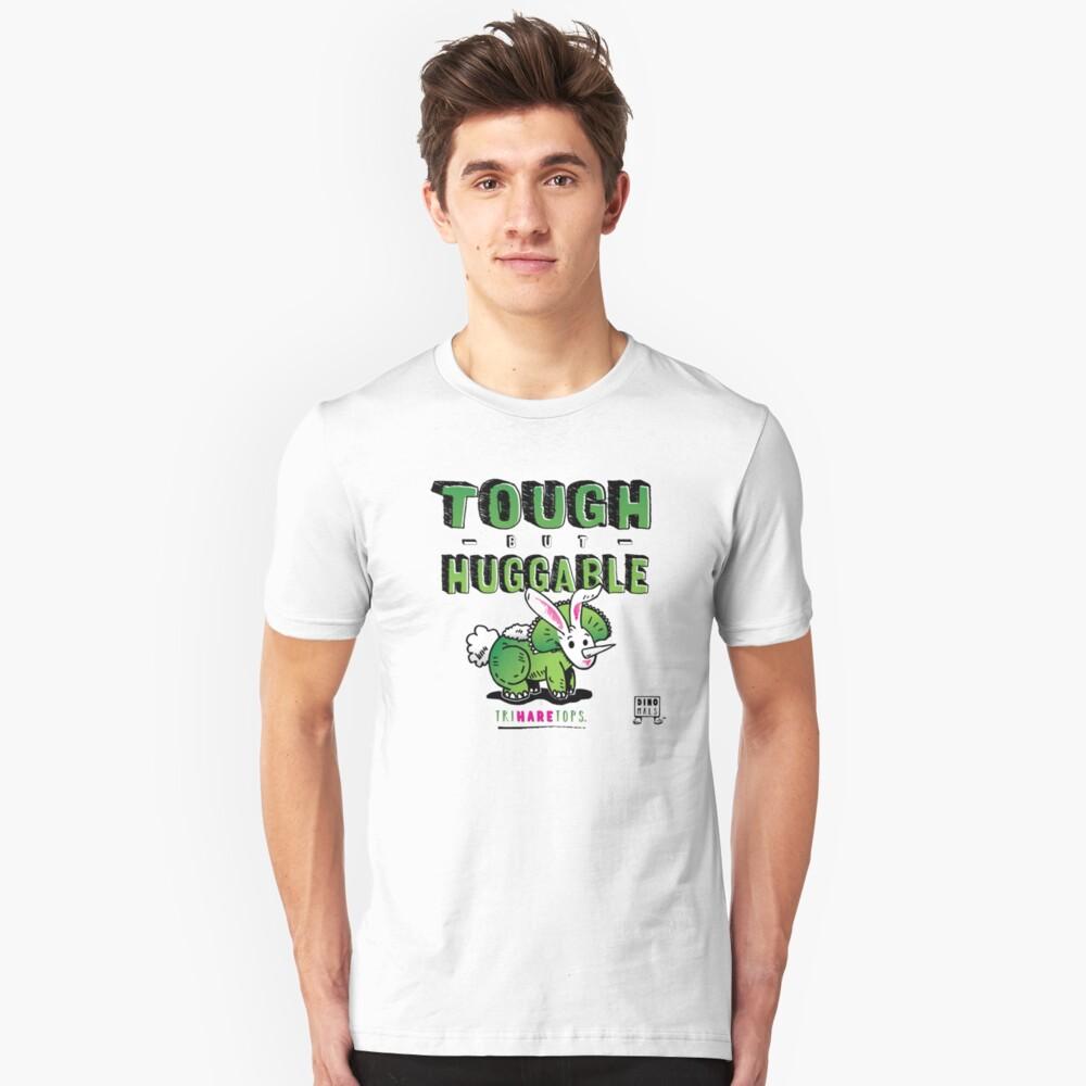 Tough but Huggable Unisex T-Shirt Front