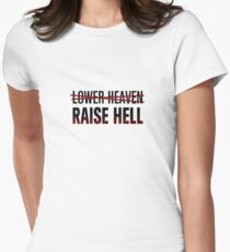 Lower Heaven Raise Hell Women's Fitted T-Shirt