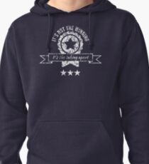 It's not the winning, it's the taking apart Pullover Hoodie
