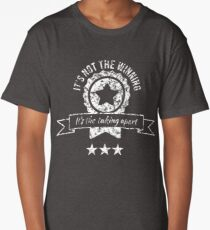 It's not the winning, it's the taking apart Long T-Shirt