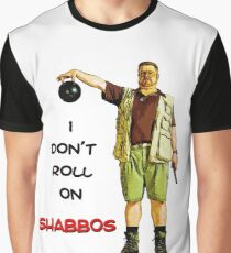 I Don't Roll On Shabbos! by Walter Sobchak Graphic T-Shirt