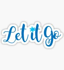 Let It Go Sticker
