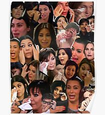 Kardashian's Crying Collage  Poster