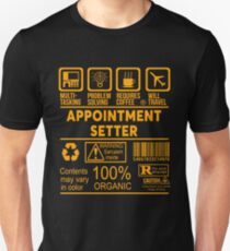 APPOINTMENT SETTER - NICE DESIGN 2017 Unisex T-Shirt