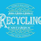 Recycling - Make It So Flat For Me by skollipsism