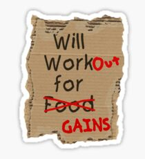 Will WorkOUT for GAINS  Sticker