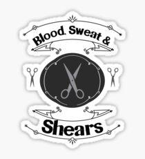 Blood, Swear and Shears Hair Stylist Design Sticker