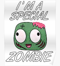 I'm A Special Zombie Poster