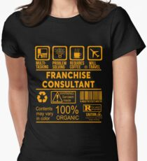 FRANCHISE CONSULTANT - NICE DESIGN 2017 Women's Fitted T-Shirt