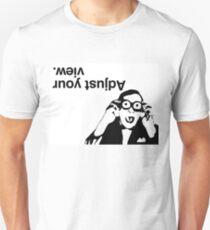 Adjust Your View. Unisex T-Shirt