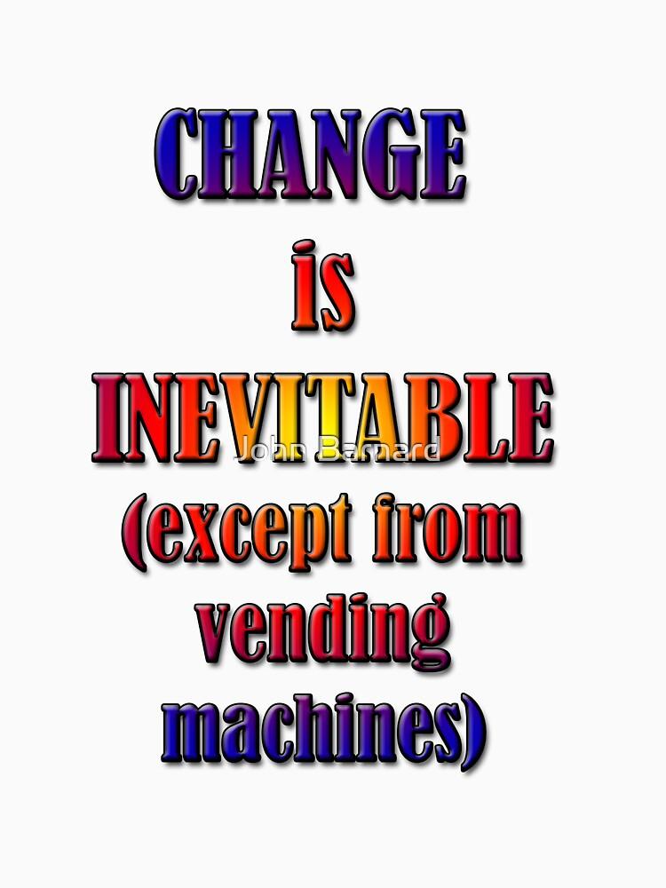 Change is Inevitable by artonomous13