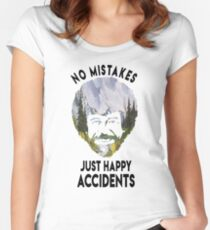 No mistakes just happy accidents Women's Fitted Scoop T-Shirt