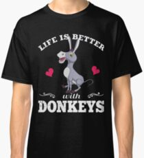 Life Is Better With Donkeys Classic T-Shirt