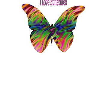 I Love Butterflies by demijohn