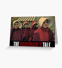 The handmaid's tale Greeting Card